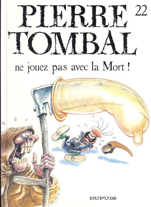 Couverture de Pierre Tombal -22- Ne jouez pas avec la Mort !