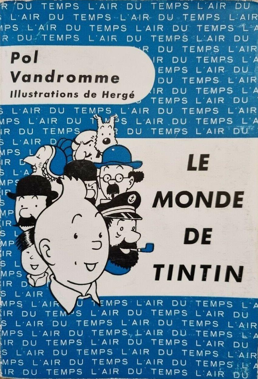 Couverture de (AUT) Hergé -7- Le monde de Tintin
