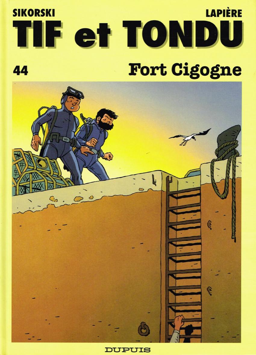 Couverture de Tif et Tondu -44- Fort Cigogne