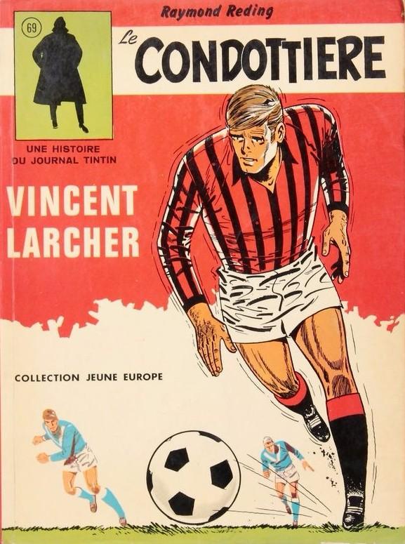Couverture de Vincent Larcher -3- Le condottière
