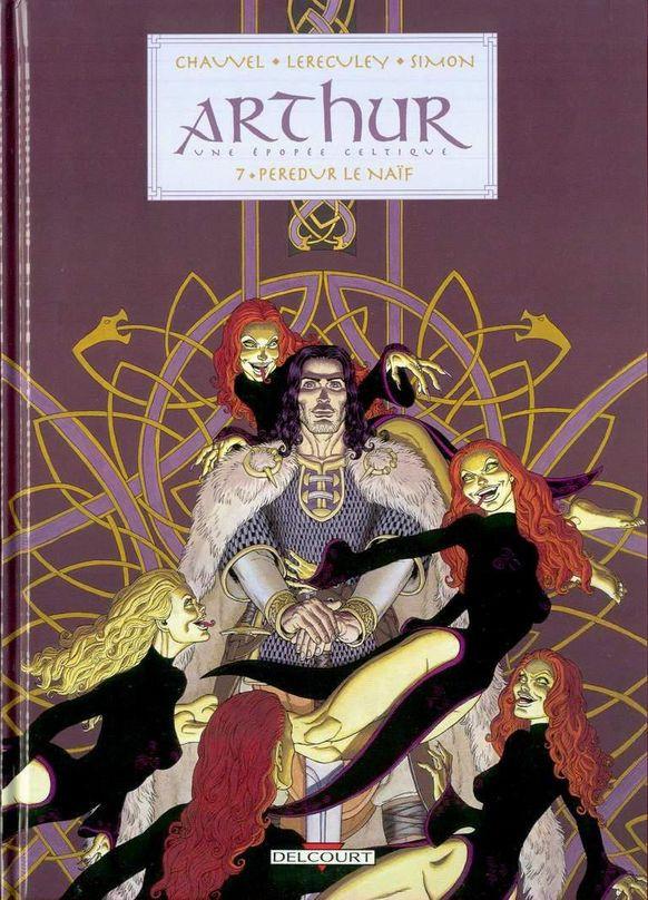 Arthur - Une épopée celtique - les 9 tomes