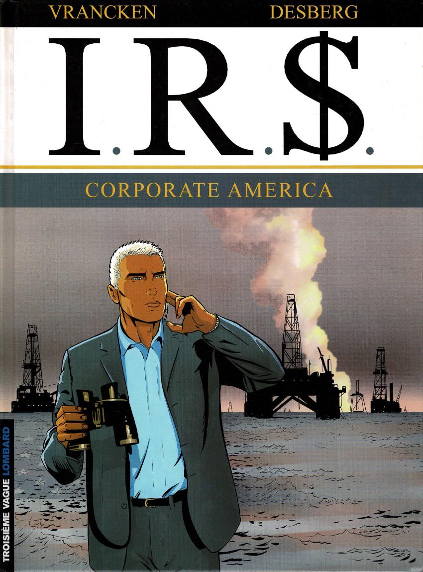 Couverture de I.R.$. -7- Corporate America