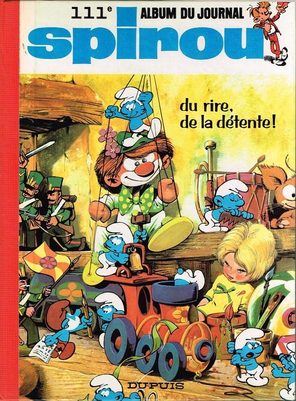 Couverture de (Recueil) Spirou (Album du journal) -111- Spirou album du journal