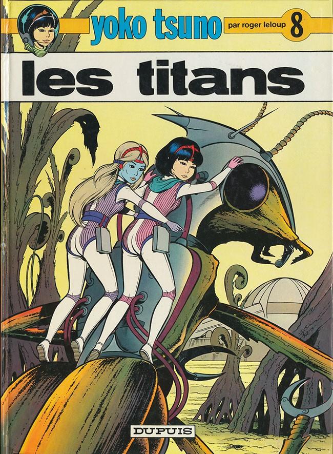 Couverture de Yoko Tsuno -8- Les titans