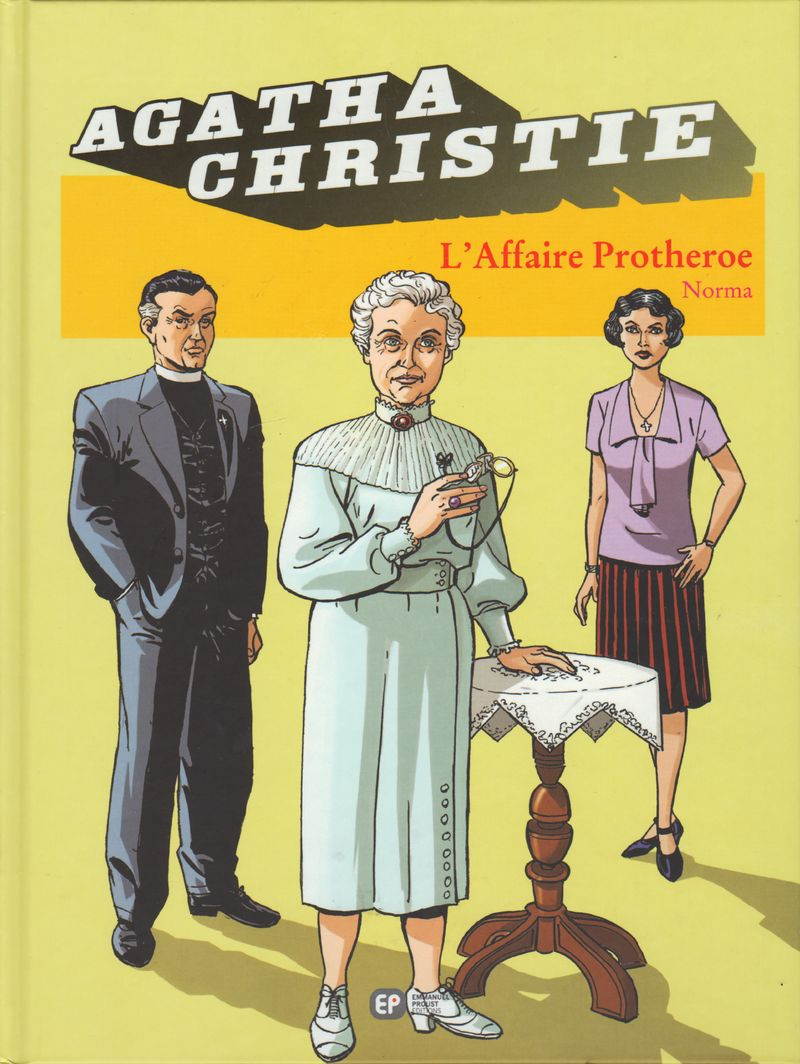 Couverture de Agatha Christie (Emmanuel Proust Éditions) -9- L'Affaire Protheroe