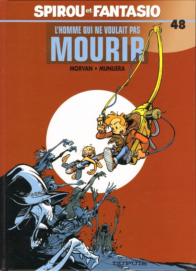 Couverture de Spirou et Fantasio -48- L'Homme qui ne voulait pas mourir