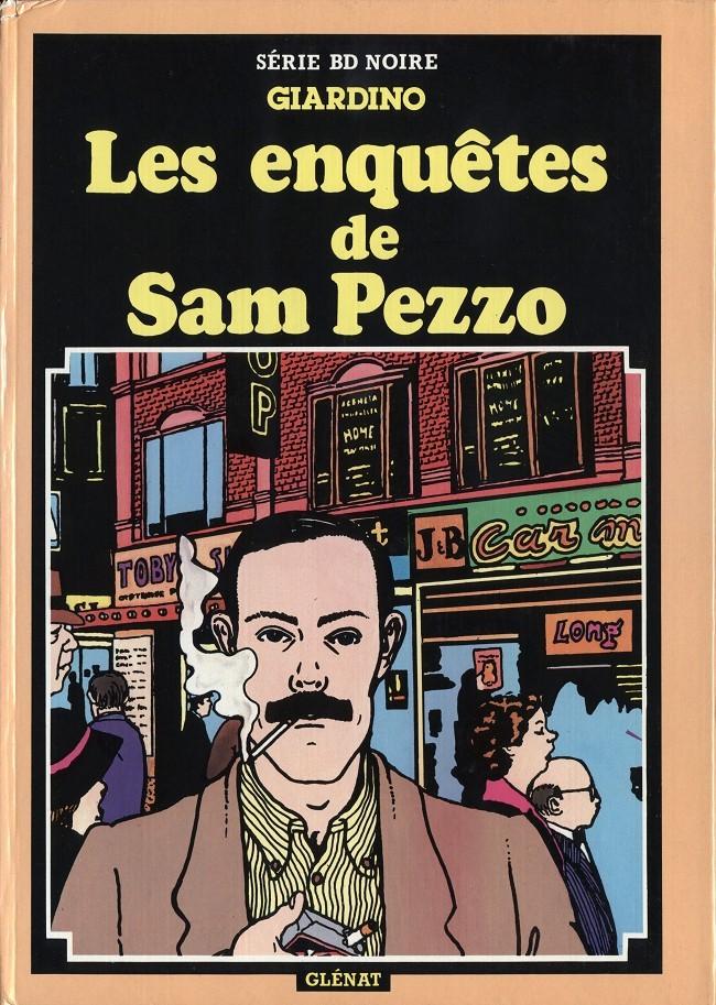 Couverture de Sam Pezzo (Les enquêtes de) -1- Tome 1