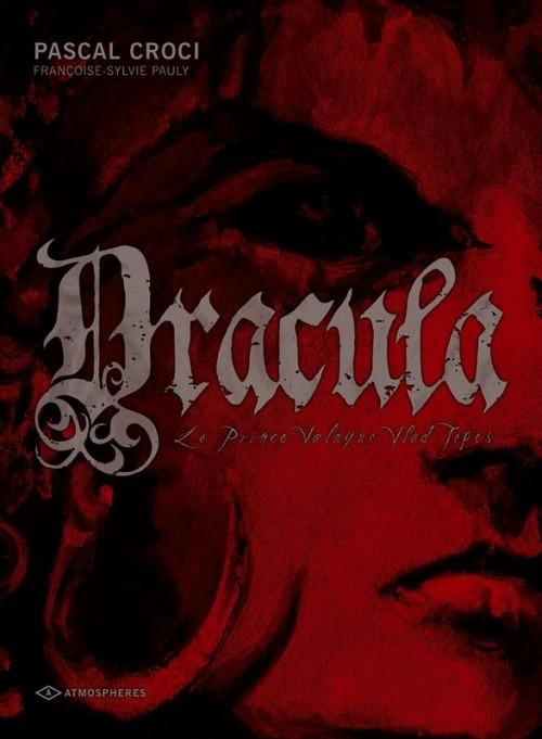Couverture de Dracula (Pauly/Croci) -1- Le Prince Valaque Vlad Tepes