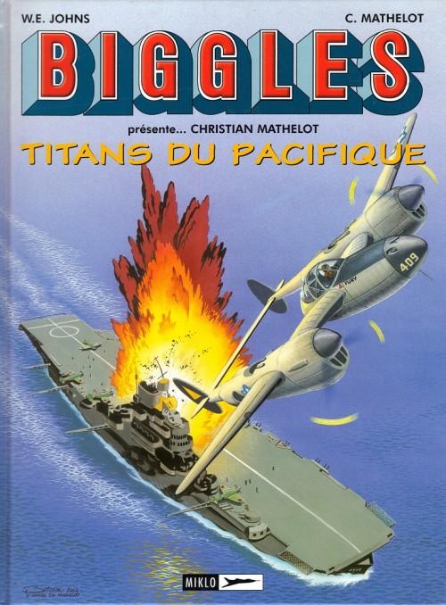 Couverture de Biggles présente... -7- Titans du Pacifique