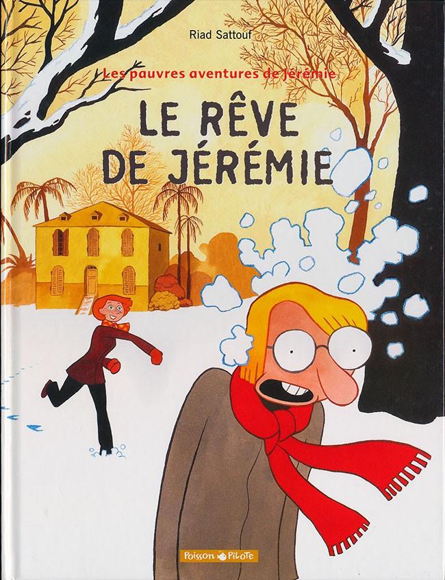 Couverture de Les pauvres aventures de Jérémie -3- Le rêve de Jérémie