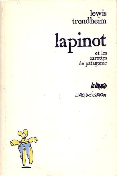 Couverture de Lapinot (Les formidables aventures de) -1- Lapinot et les carottes de Patagonie