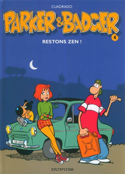 Couverture de Parker & Badger -4- Restons zen !