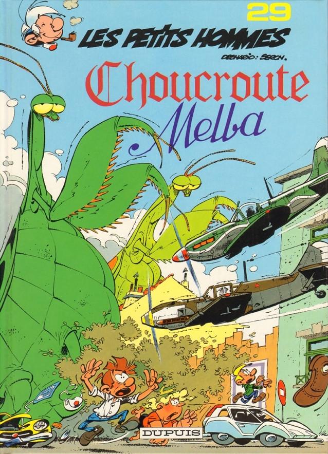 Les Petits Hommes Tome 29 Choucroute Melba - Pierre Seron