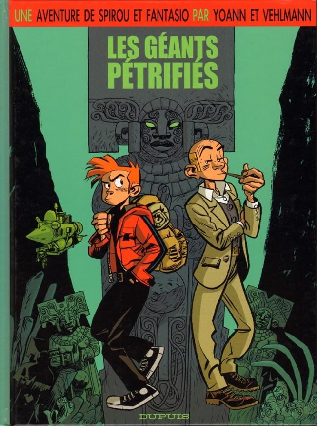 Couverture de Spirou et Fantasio (Une aventure de.../Le Spirou de...) -1- Les géants pétrifiés