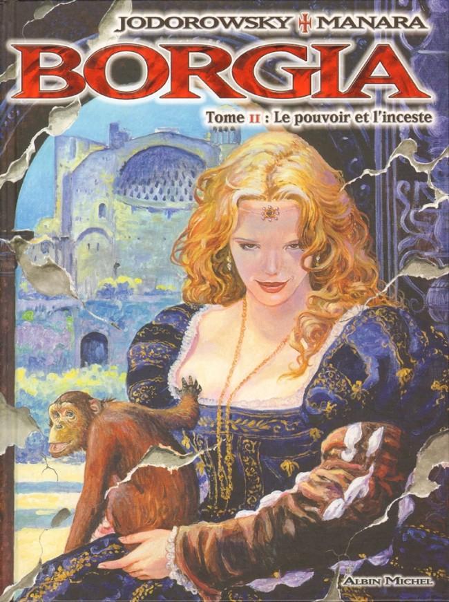 Couverture de Borgia (Jodorowsky/Manara) -2- Le pouvoir et l'inceste