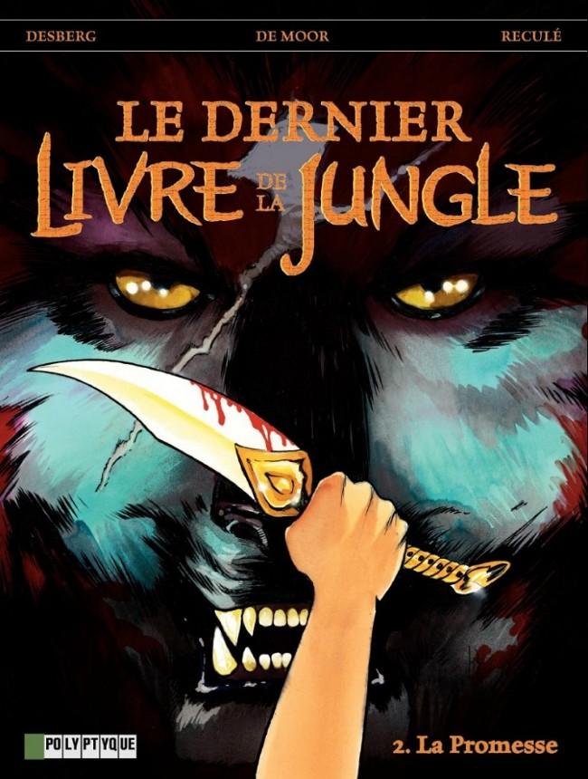 Le Dernier livre de la jungle 4 tomes Intégrale