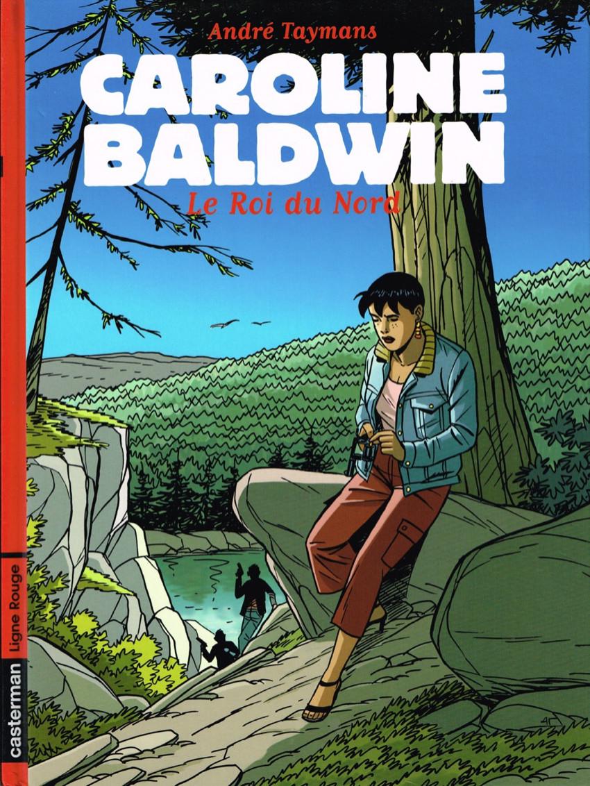 Couverture de Caroline Baldwin -12- Le Roi du Nord