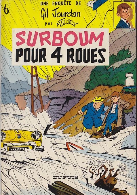 Couverture de Gil Jourdan -6- Surboum pour 4 roues
