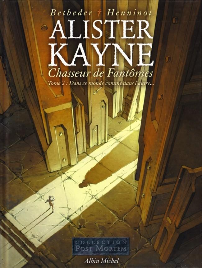Couverture de Alister Kayne Chasseur de Fantômes -2- Dans ce monde comme dans l'autre...