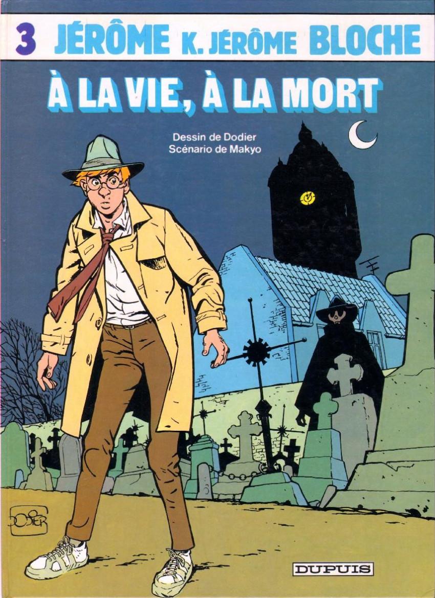 Couverture de Jérôme K. Jérôme Bloche -3- À la vie, à la mort