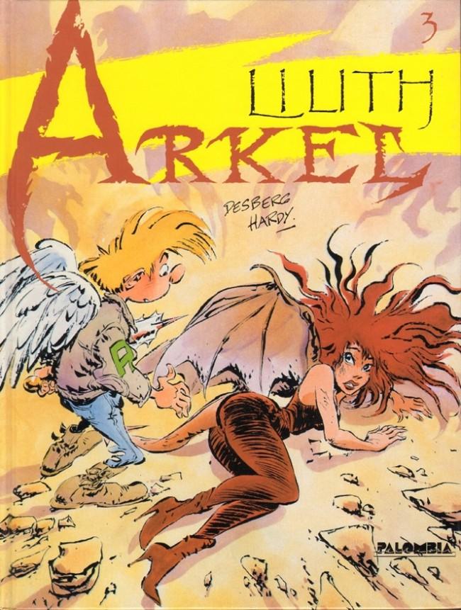 Couverture de Arkel -3- Lilith