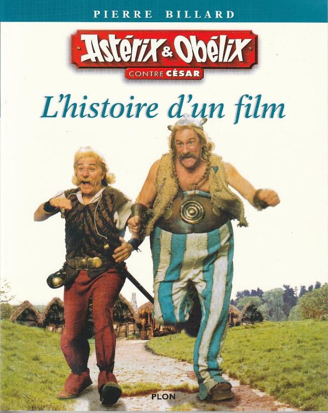 Couverture de Astérix (Hors Série) -C05- Astérix et Obélix contre César - L'histoire d'un film