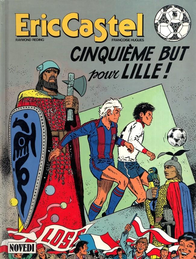 Couverture de Eric Castel -14- Cinquième but pour Lille !