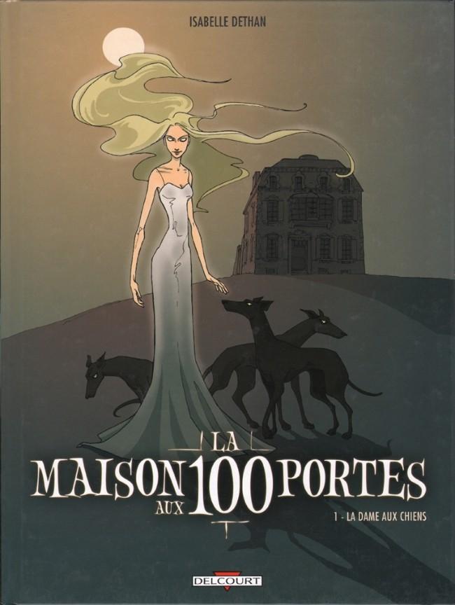 La maison aux 100 portes - les 3 tomes