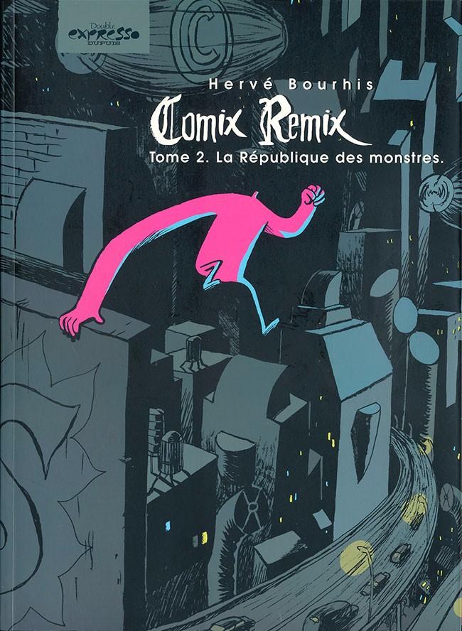Couverture de Comix Remix -2- La République des monstres