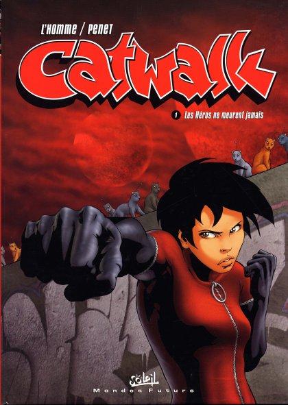 Couverture de Catwalk -1- Les Héros ne meurent jamais