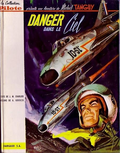 Couverture de Tanguy et Laverdure -3- Danger dans le ciel
