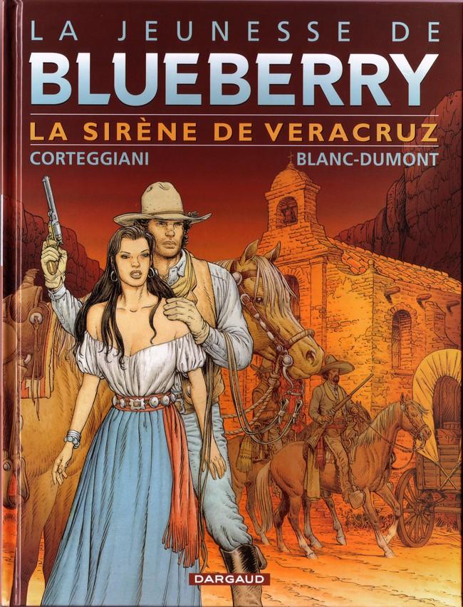 Couverture de Blueberry (La Jeunesse de) -15- La sirène de Veracruz