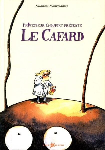 Couverture de Professeur Choupsky présente - Le Cafard