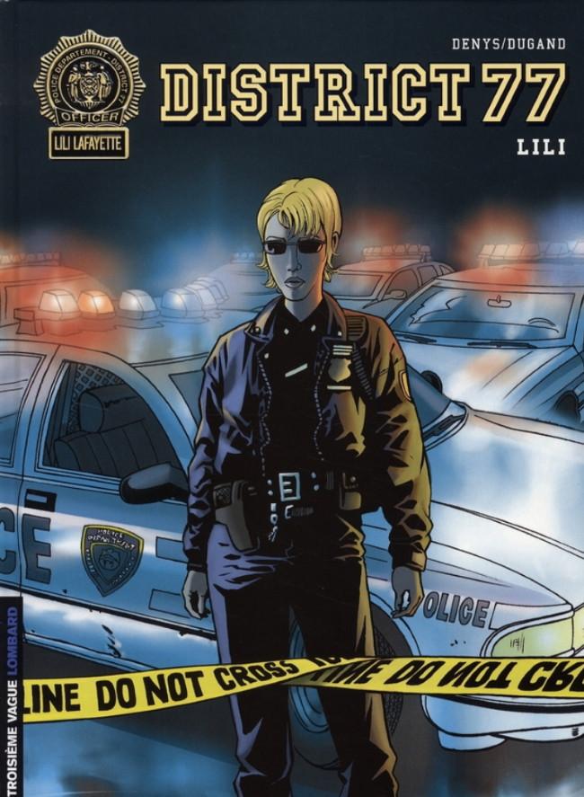 Couverture de District 77 -1- Lili