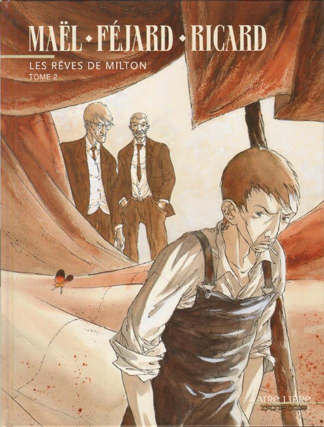 Couverture de Les rêves de Milton -2- Les rêves de Milton - Tome 2