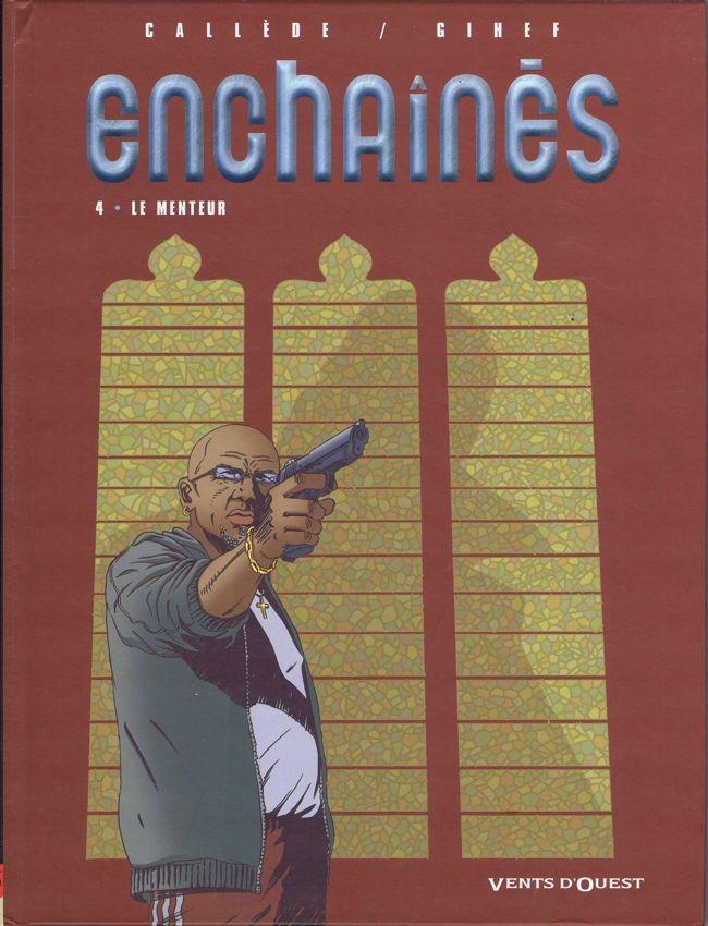 Couverture de Enchaînés -4- Le menteur