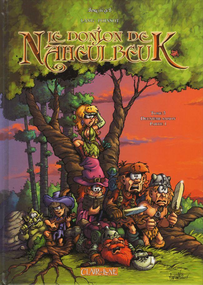 Couverture de Le donjon de Naheulbeuk -3- Deuxième saison - Partie 1