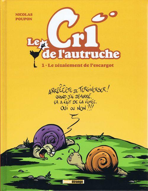 Couverture de Le cri de l'autruche (2e Série - Couleurs) -1- Le zézaiement de l'escargot
