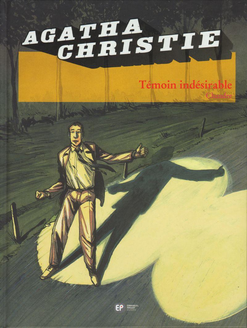 Couverture de Agatha Christie (Emmanuel Proust Éditions) -14- Témoin indésirable