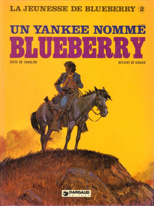 Couverture de Blueberry (La Jeunesse de) -2- Un yankee nommé Blueberry