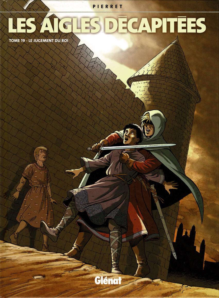 Couverture de Les aigles décapitées -19- Le Jugement du Roi