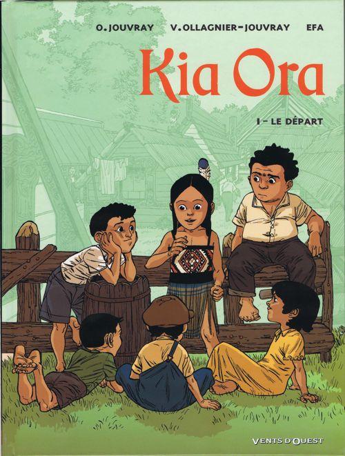 Couverture de Kia Ora -1- Le Départ