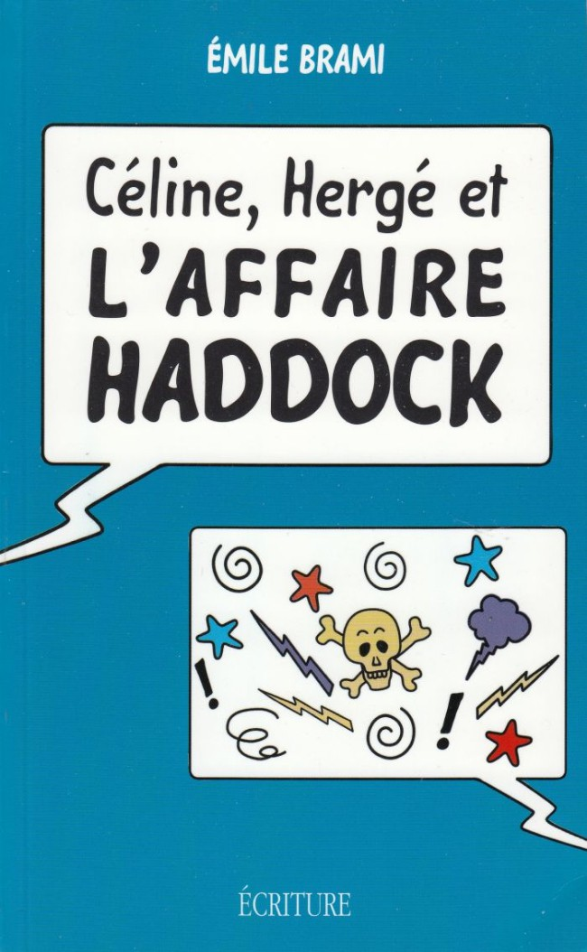 Couverture de Tintin - Divers - Céline, Hergé et l'Affaire Haddock