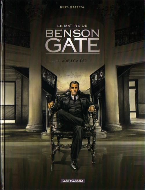 Couverture de Le maître de Benson Gate -1- Adieu Calder