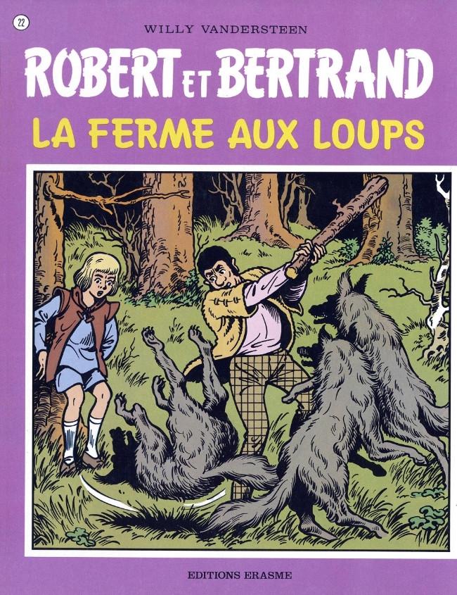 Couverture de Robert et Bertrand -22- La ferme aux loups