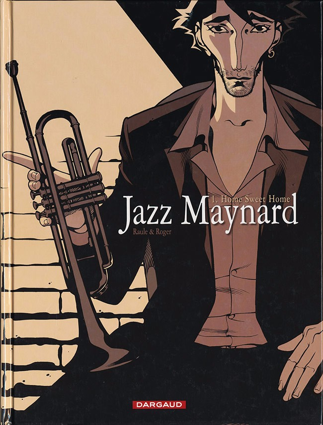 Couverture de Jazz Maynard -1- Home Sweet Home