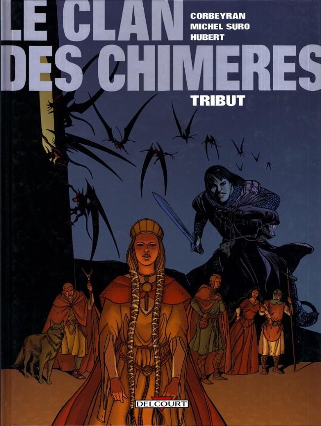 Couverture de Le clan des Chimères -1- Tribut