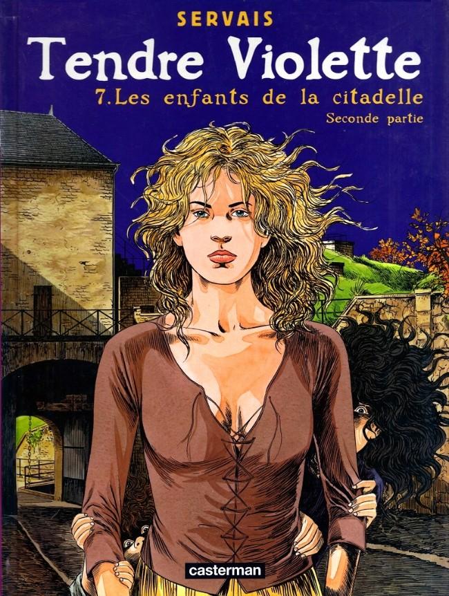 Couverture de Tendre Violette (Couleur) -7- Les enfants de la Citadelle (Seconde partie)