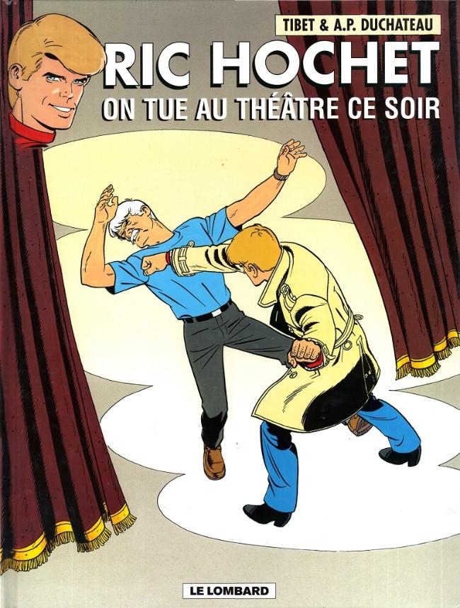Couverture de Ric Hochet -73- On tue au théâtre ce soir