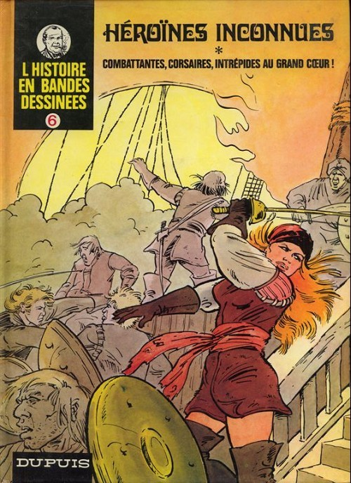 L'histoire en Bandes Dessinées - Tome 6 : Héroïnes inconnues